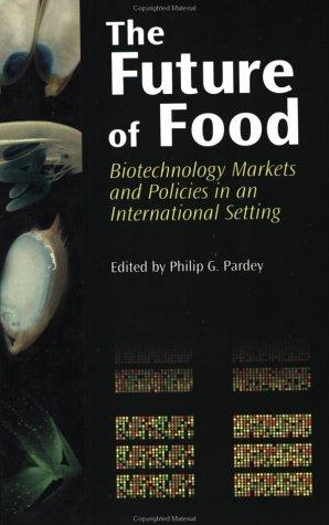 The Future of Food by Philip G. Pardey