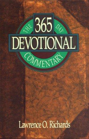 The 365 day devotional commentary by Richards, Larry
