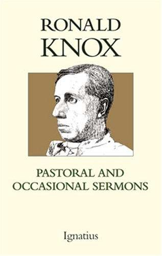 Pastoral and Occasional Sermons by Ronald Arbuthnott Knox