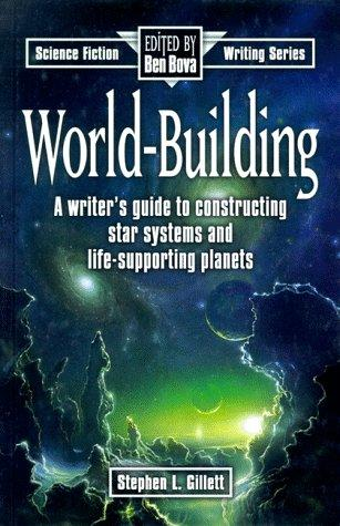 World-building by Stephen Lee Gillett