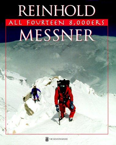 All Fourteen 8,000ers by Reinhold Messner