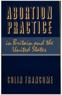 Abortion practice in Britain and the United States by Colin Francome