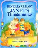 Janet's thingamajigs by Beverly Cleary
