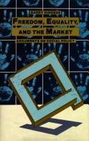 Freedom, Equality and the Market by Barry Hindess