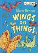 Wings on things by Marc Tolon Brown, Dr. Seuss
