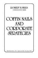 Coffin nails and corporate strategies by Robert H. Miles