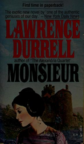 Monsieur by Lawrence Durrell