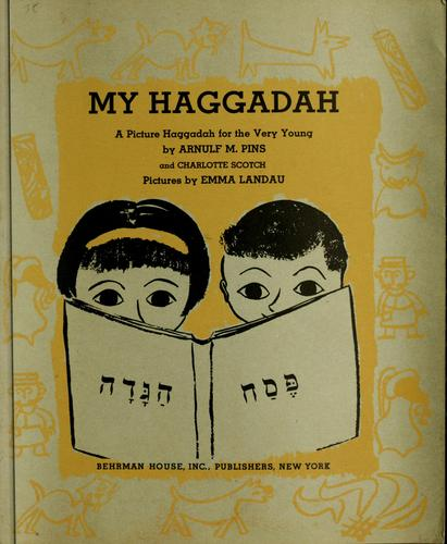 My Haggadah by Arnulf M. Pins