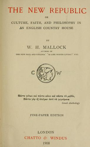 The new republic by W. H. Mallock