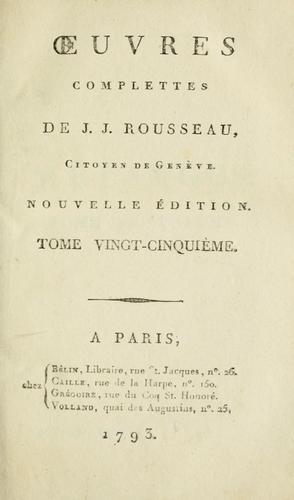 Oeuvres complettes de J.J. Rousseau, citoyen de Genève.