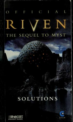 Official Riven, the sequel to Myst by William H. Keith