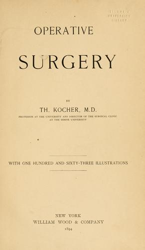 Operative surgery by Theodor Kocher