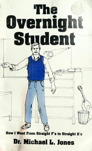 The overnight student by Michael L. Jones