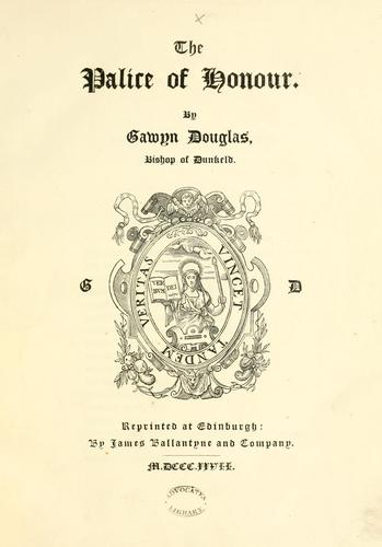 The palice of honour by Bannatyne Club (Edinburgh, Scotland)