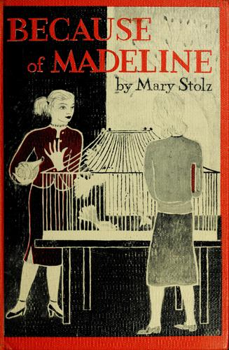 Because of Madeline by Mary Stolz