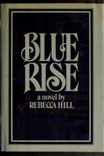 Blue Rise by Rebecca Hill