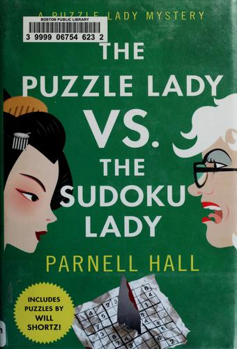 The Puzzle Lady vs. the Sudoku Lady by Parnell Hall