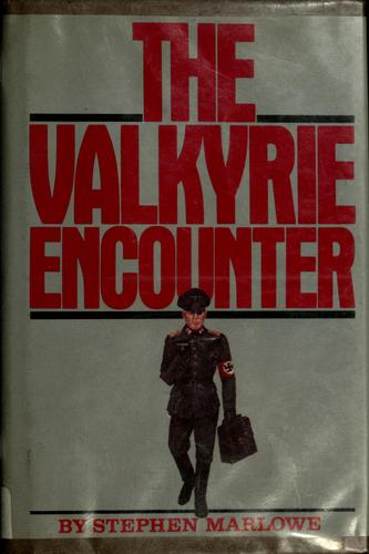 The Valkyrie encounter by Stephen Marlowe