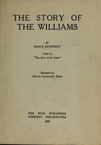 The story of the Williams by Grace Humphrey