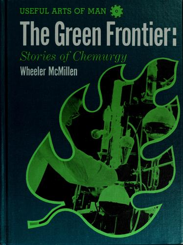 The green frontier by Wheeler McMillen