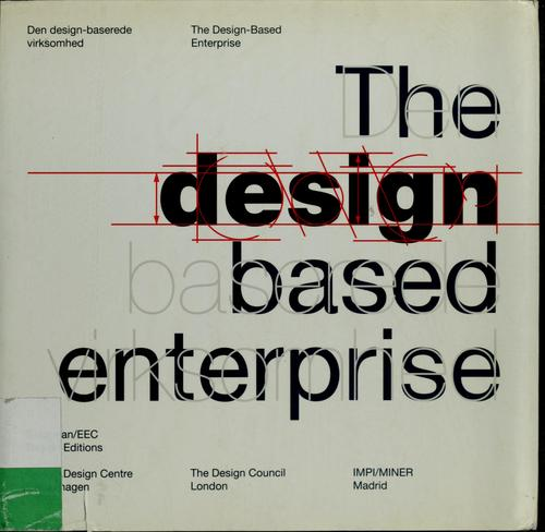 The Design-based enterprise = by Jens Bernsen