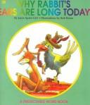 Why Rabbits Ears Are Long Today (Predictable Word Book Level 2b Intermediate) by Janie Spaht Gill