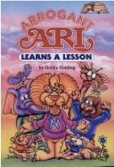 Arrogant Ari Learns a Lesson (Artscroll Middos Book) by Goldie Golding