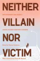 Neither Villain Nor Victim
