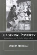 Imagining Poverty by Sandra Sherman
