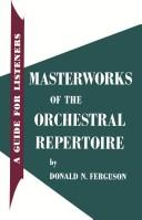 Masterworks of the orchestral repertoire by