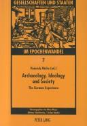 Archaeology, Ideology, and Society