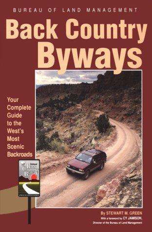 Back Country Byways (Scenic Driving Series) by Stewart M. Green