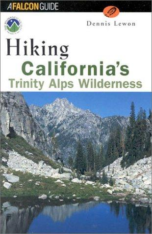 Hiking California's Trinity Alps Wilderness by Dennis Lewon