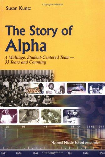 Story Of Alpha by Susan Kuntz