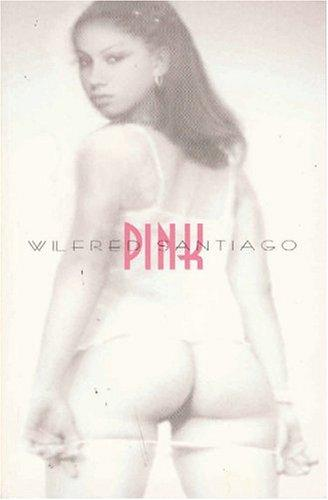 Pink by Wilfred Santiago