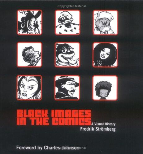Black Images in the Comics by Fredrik Stromberg