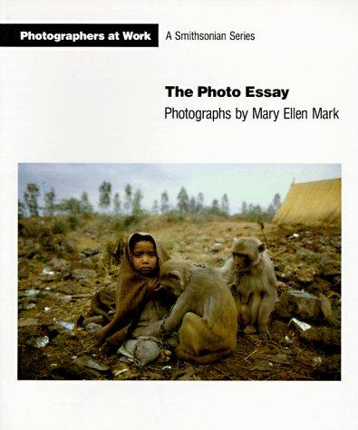 The photo essay by Mary Ellen Mark