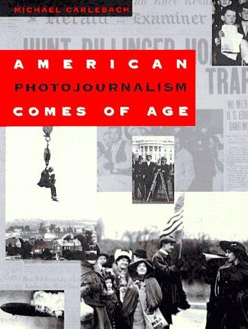 Image 0 of American Photojournalism Comes of Age