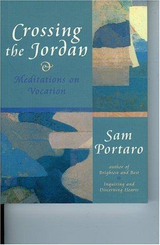 Crossing the Jordan by Sam Portaro