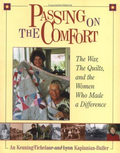 Passing on the Comfort by Lynn Kaplanian-Buller