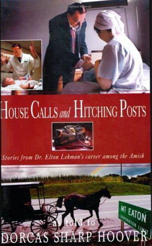House Calls And Hitching Posts