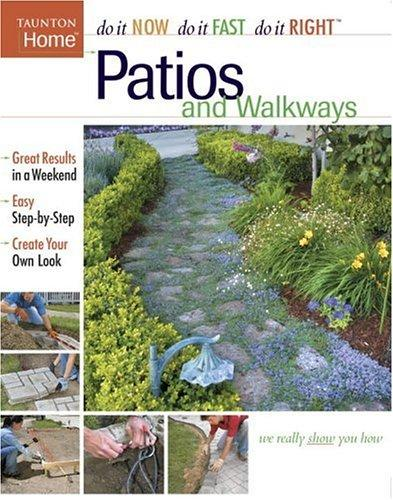 Image 0 of Patios and Walkways (Do It Now Do It Fast Do It Right)