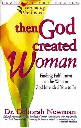 Then God Created Woman by Deborah Newman