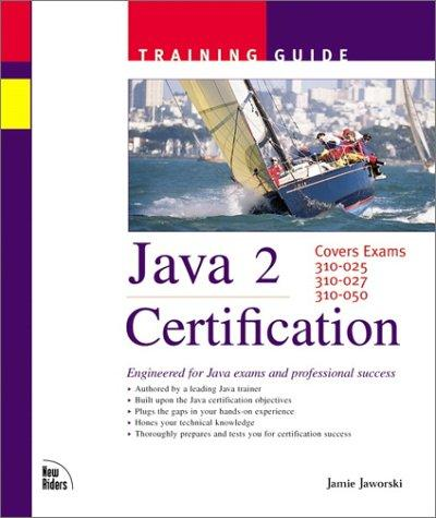 Java 2 Certification Training Guide Jamie Jaworski