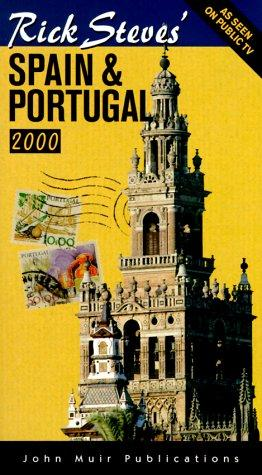 Rick Steves'  Spain & Portugal 2000 by Rick Steves