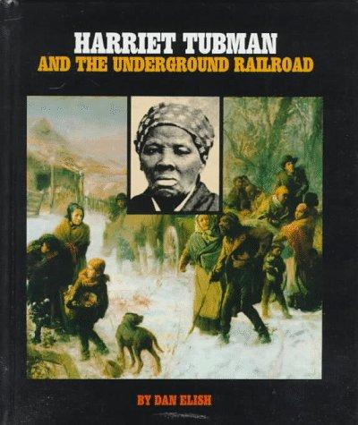 Harriet Tubman and the underground railroad