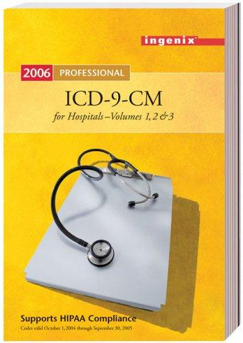 ICD-9-CM Professional for Hospitals, Volumes 1, 2, & 3, Fullsize Version by Ingenix