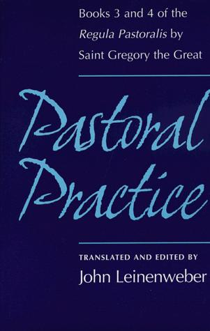 Pastoral practice by Gregory I Pope