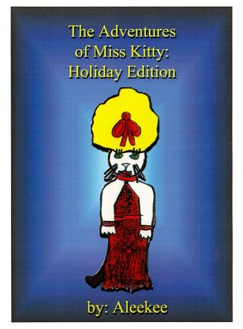 The Adventures of Miss Kitty