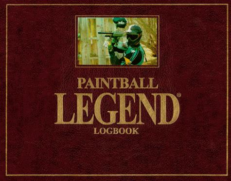 Paintball Legend Logbook by Glenn Murray